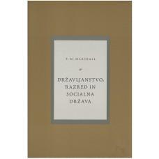 T. H. MARSHALL-DRŽAVLJANSTVO, RAZRED IN SOCIALNA DRŽAVA