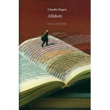 MAGRIS CLAUDIO-ALFABETI Eseji o literaturi