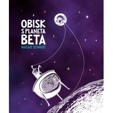 SCHMIDT MATJAŽ-OBISK S PLANETA BETA
