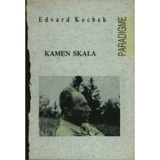 KOCBEK EDVARD-KAMEN SKALA