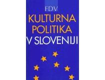KULTURNA POLITIKA V SLOVENIJI