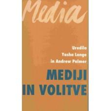 LANGE Y., PALMER A.-UREDNIKA-MEDIJI IN VOLITVE