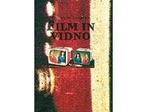 FILM IN VIDNO