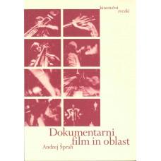 ŠPRAH ANDREJ-DOKUMENTARNI FILM IN OBLAST