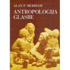 MERRIAM ALAN P.-ANTROPOLOGIJA GLASBE