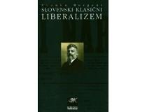SLOVENSKI KLASIČNI LIBERALIZEM