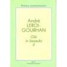 LEROI-GOURHAN ANDRE-GIB IN BESEDA II