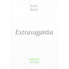 MOČNIK RASTKO-EXTRAVAGANTIA