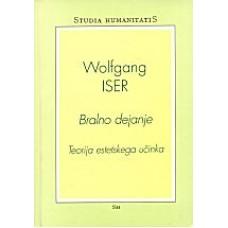 ISER WOLFGANG-BRALNO DEJANJE Teorija estetskega učinka