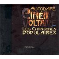 AUTODAFE-CINEMA VOLTAIRE Les chansones populaires (Popularne pesmi)