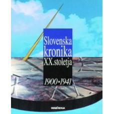 VEČ AVTORJEV-SLOVENSKA KRONIKA XX. STOLETJA 1900-1941