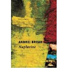 BRVAR ANDREJ-NAPLAVINE
