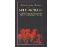 MIT O ANTIGONI v zahodno- in južnoslovanskih dramatikah sredi 20. stoletja