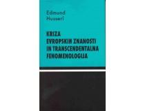 KRIZA EVROPSKIH ZNANOSTI IN TRANSCENDENTALNA FENOMENOLOGIJA