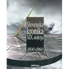 VEČ AVTORJEV-SLOVENSKA KRONIKA XIX. STOLETJA 1800-1860