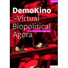Ivan Ivković in Davide Grassi-DEMOKINO - Virtual Biopolitical Agora