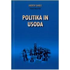 GAMBLE, ANDREW-POLITIKA IN USODA