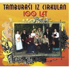 TAMBURAŠI IZ CIRKULAN-100 LET