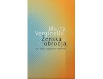 ŽENSKA OBROBJA: Vpis žensk v zgodovino Slovencev