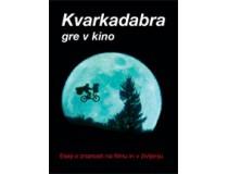 KVARKADABRA GRE V KINO