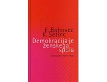 DEMOKRACIJA JE ŽENSKEGA SPOLA: Feministične vaje v slogu