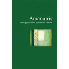 MAHKOTA TINA, ROSENSTOCK GABRIEL izbrala-AMANAIRIS: Antologija sodobne književnosti v irščini