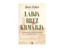 LADJA BREZ KRMARJA Narodna identiteta v italijanski književnosti (od Danteja do Slataperja)