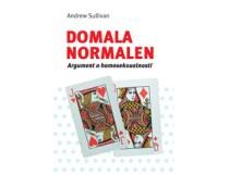 DOMALA NORMALEN: ARGUMENT O HOMOSEKSUALNOSTI