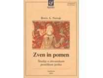 ZVEN IN POMEN: študije o slovenskem pesniškem jeziku