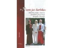 NISEM JAZ BARBIKA: oblačilne prakse, islam in identitetni procesi med Bošnjaki v Sloveniji