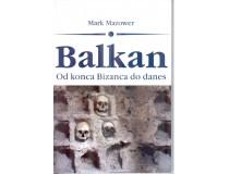 BALKAN - od konca Bizanca do danes