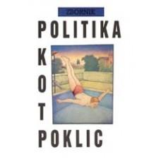 ZBORNIK-POLITIKA KOT POKLIC