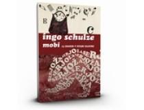 SCHULZE INGO-MOBI - 13 zgodb v stari maniri