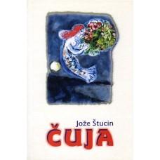 ŠTUCIN JOŽE-ČUJA