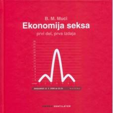 MUCI B. M.-EKONOMIJA SEKSA