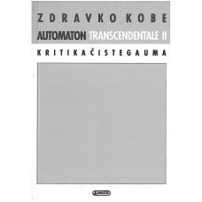 KOBE ZDRAVKO-AUTOMATON TRANSCENDENTALE II