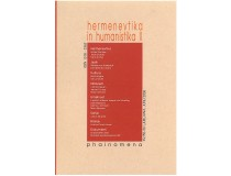 PHAINOMENA 55-56 HERMENEVTIKA IN HUMANISTIKA II