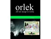 ORLEK 20 LET KNAP'N'ROLLA
