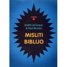 ANDRE LACOCQUE & PAUL RICOEUR-MISLITI BIBLIJO