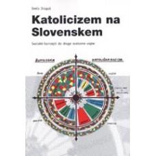 DRAGOŠ, SREČO-KATOLICIZEM NA SLOVENSKEM, KRT 108