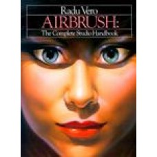 VERO RADU-AIRBRUSH: The Complete Studio Handbook