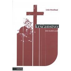 WOODHEAD LINDA-KRŠČANSTVO Zelo kratek uvod