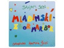 Mladinski pevski zbor Maribor-SANJAM SEN