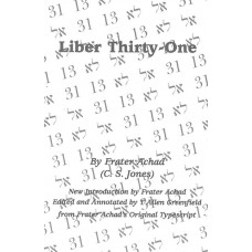 FRATER ACHAD (C.S. JONES)-LIBER THIRTY ONE