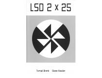 LSD 2 X 25