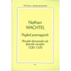 WACHTEL NATHAN-POGLED PREMAGANIH