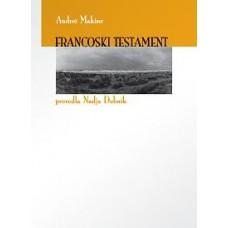 MAKINE ANDREI-FRANCOSKI TESTAMENT
