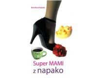 SUPER MAMI Z NAPAKO