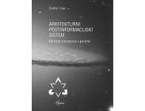 ARHITEKTURNI POSTINFORMACIJSKI SISTEM koncepti poseganja v prostor