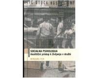 SOCIALNA PSIHOLOGIJA Analitičen pristop k življenju v družbi